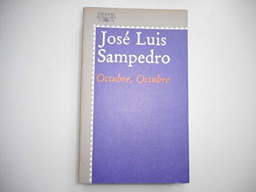 9788420420547: Octubre, Octubre (Literatura Alfaguara)