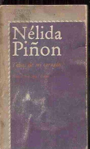 TEBAS DE MI CORAZÓN. 1ª edición. Traducción: PIÑÓN, Nélida