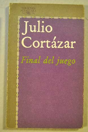 9788420421339: Final Del Juego/End of the Game and Other Stories (Spanish Edition)