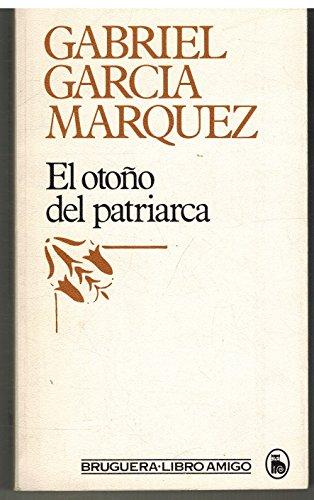 9788420421377: El otono del patriarca / The Autumn of the Patriarch (Spanish Edition)