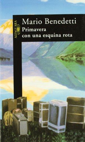 9788420421384: PRIMAVERA CON UNA ESQUINA ROTA - ALI101 (LITERATURAS)