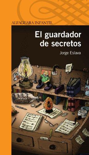9788420421681: EL GUARDADOR DE SECRETOS (Infantil Naranja 10 Años)
