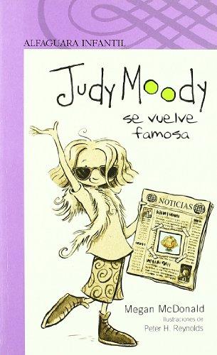 9788420421698: JUDY MOODY SE VUELVE FAMOSA (S. MORADA) (Infantil Morada 8 Años)