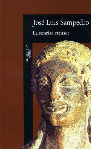 9788420421803: La sonrisa etrusca (Literatura Alfaguara) (Spanish Edition)
