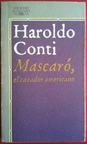 9788420421834: Mascaro, El Cazador Americano (Spanish Edition)