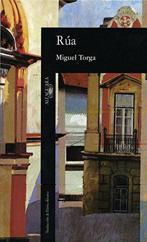 Rúa. Traducción de Eloísa Álvarez.: Torga, Miguel [Portugal,