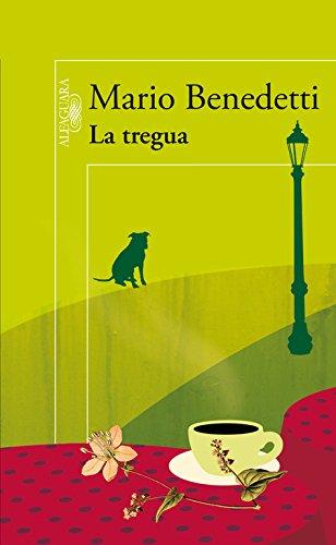 La tregua (BIBLIOTECA BENEDETTI) (Spanish Edition) - Mario Benedetti