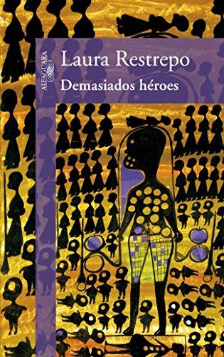 9788420423418: Demasiados héroes