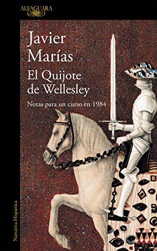 El Quijote de Wellesley/ Wellesley's Quixote: MarÃas, Javier