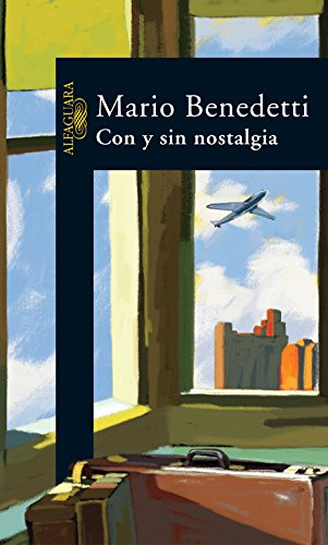Con Y Sin Nostalgia: Benedetti