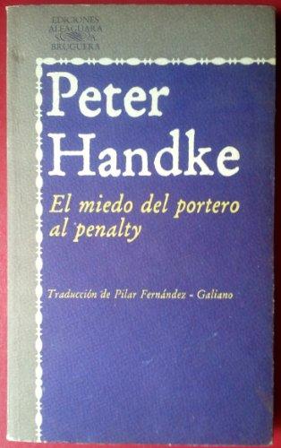 9788420425108: EL MIEDO DEL PORTERO AL PENALTY