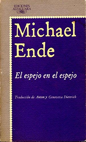 9788420425412: EL ESPEJO EN EL ESPEJO ALI: UN Laberinto (LITERATURAS)