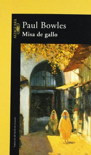 Misa de gallo - Bowles, Paul