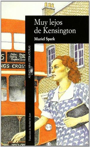 9788420425818: Muy Lejos De Kensington (Alfaguara Literaturas, 323)