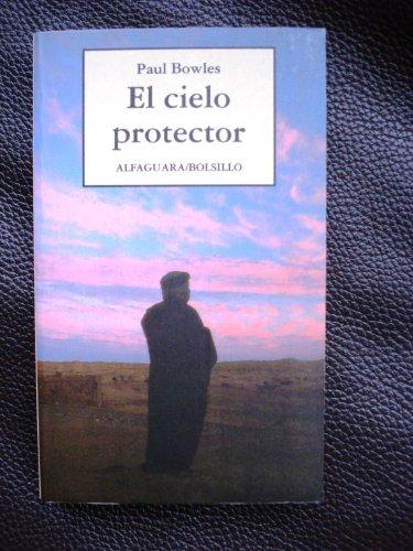 El cielo protector: Bowles,Paul