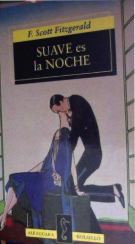 9788420427133: Suave es la noche (Libro De Bolsillo, El)