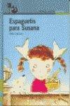 9788420427140: Espaguetis para Susana (Proxima Parada Prim. Lecto)