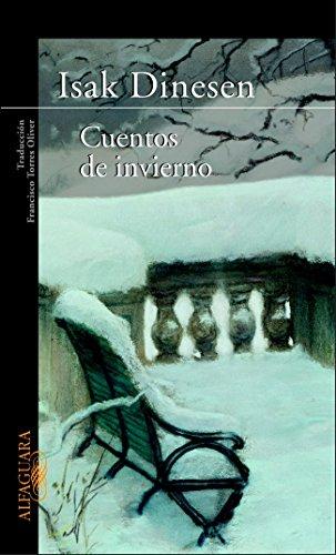 Cuentos de invierno (LITERATURAS) (Spanish Edition) (9788420427348) by BLIXEN, KAREN