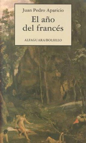 9788420427508: El Ano Del Frances (Alfaguara Bolsillo) (Spanish Edition)