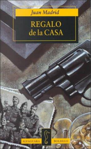9788420427607: Regalo De LA Casa (Alfaguara Bolsillo) (Spanish Edition)