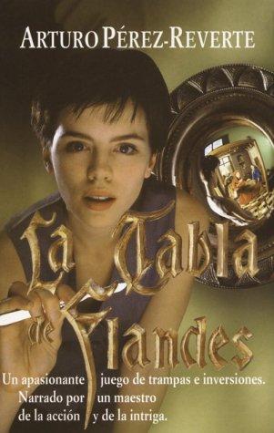 LA Tabla De Flandes (Alfaguara Extra) (Extra Alfaguara): Arturo Perez-Reverte