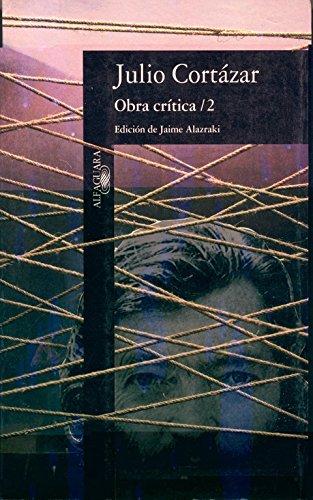 9788420428086: Obra crítica 2: Edición de Jaime Alazkari (FUERA COLECCION ALFAGUARA ADULTOS)
