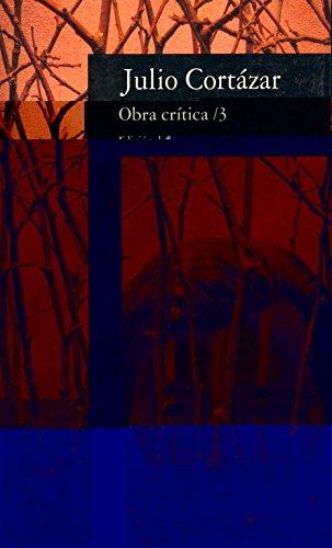 9788420428093: Obra crítica 3: Edición de Saúl Sosnowski (FUERA COLECCION ALFAGUARA ADULTOS)