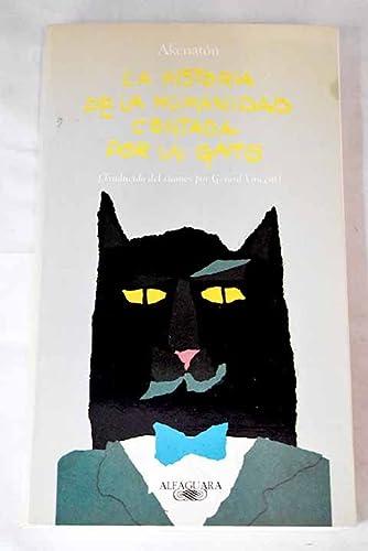 9788420428154: La historia de la humanidad contada por un gato