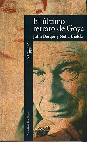 9788420428468: El último retrato de Goya (LITERATURAS)