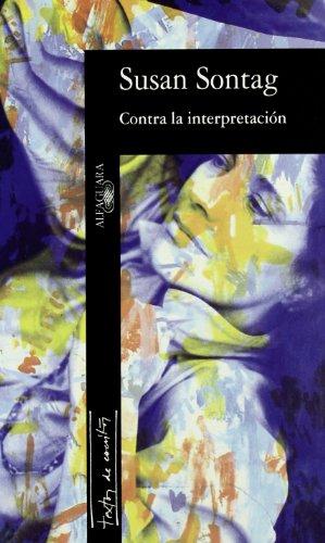 9788420428598: CONTRA LA INTERPRETACION (TEXTOS DE ESCRITOR)