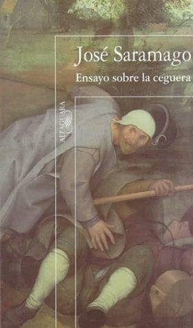 Ensayo sobre la ceguera spanish edition by saramago for Ensayo sobre la ceguera