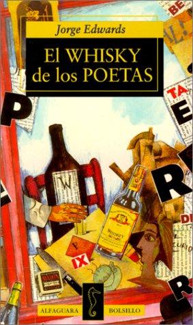 El Whisky de los Poetas (Spanish Edition): Edwards, Jorge