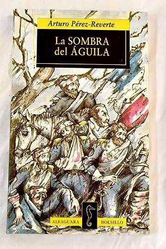 9788420429038: La sombra del aguila (Alfaguara bolsillo)