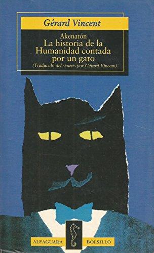 9788420429045: La historia de la humanidad contada por un gato