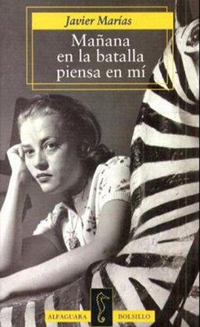 9788420429144: Mañana en la batalla piensa en mi: Manana En La Batalla Piensa En Mi (Espagnol)