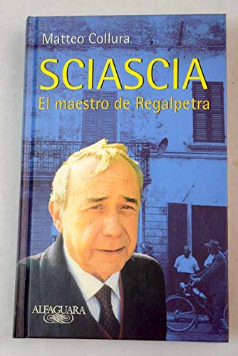 9788420429557: El Maestro de Regalpetra. Vida de Sciascia