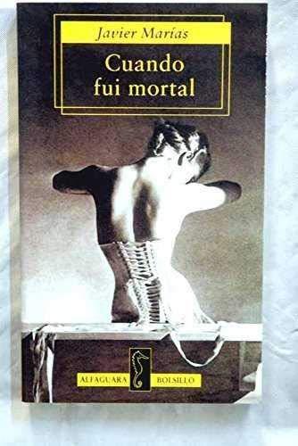 9788420429854: Cuando Fui Mortal