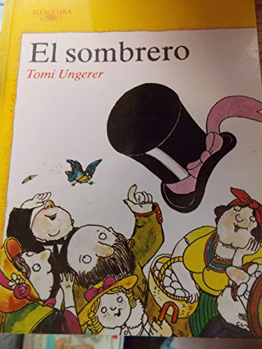 El Sombrero (Spanish Edition) (8420430269) by Tomi Ungerer