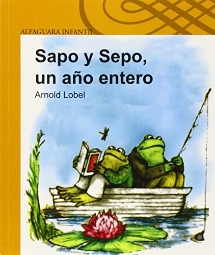 9788420430522: Sapo y Sepo, un año entero (Infantil Alfaguara) (Spanish Edition)
