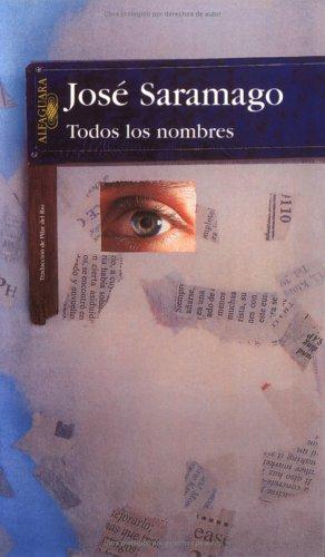 9788420430713: Todos los nombres (Alfaguara)