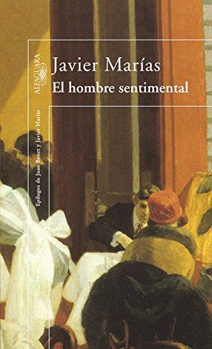 El hombre sentimental: Javier Marías