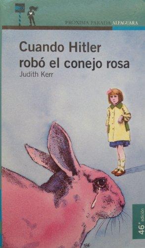 9788420432014: Cuando hitler robo el conejo Rosa (Alfaguara Juvenil)