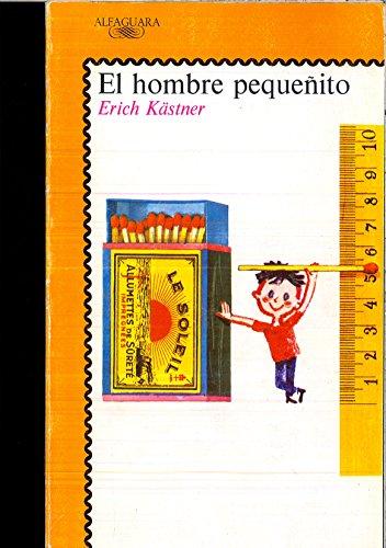 9788420432052: Hombre pequeñito, el (Alfaguara Juvenil)