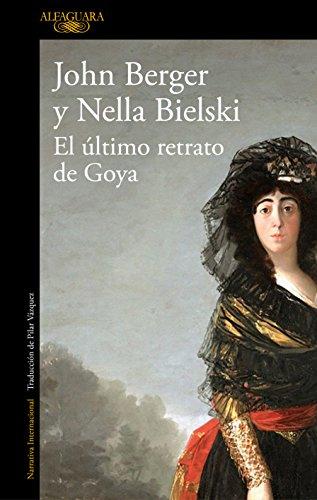 9788420432649: El último retrato de Goya (LITERATURAS)