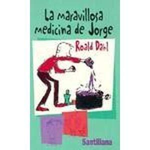 9788420436098: La maravillosa medicina de Jorge