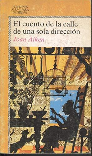 9788420436654: CUENTO DE LA CALLE DE UNA SOLA DIRECCION