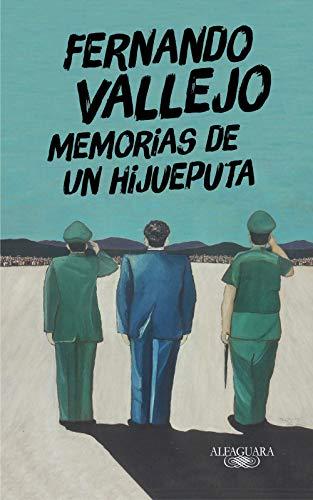 9788420438863: Memorias de un hijueputa (Hispánica)