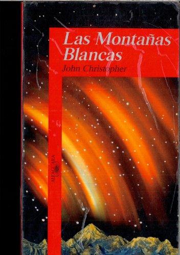 9788420439037: MONTAðAS BLANCAS, LAS