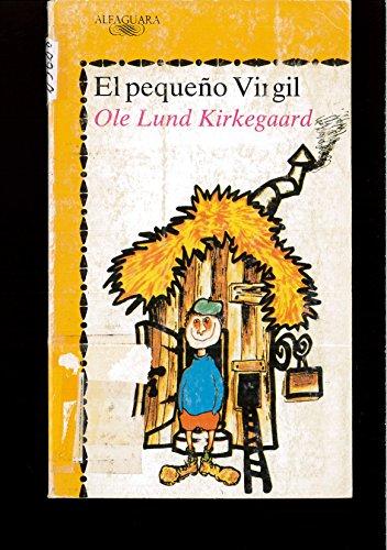 El Pequeño Virgil.: Kirkegaard, Ole Lund.