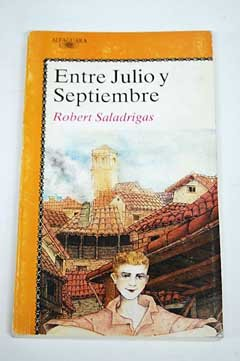 9788420441290: Entre Julio Y Septiembre/Between July and September (Spanish Edition)